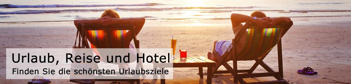 Urlaub, Reisen und Hotel